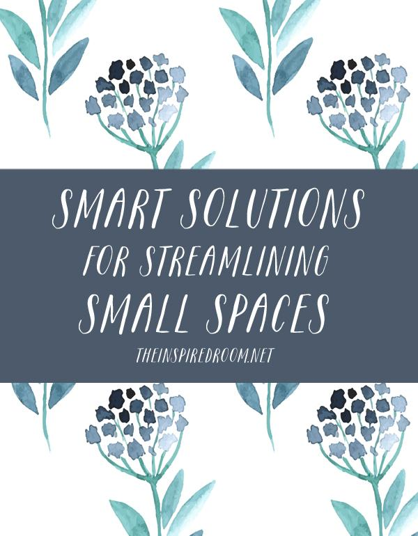 Smart Solutions for Streamlining Small Spaces