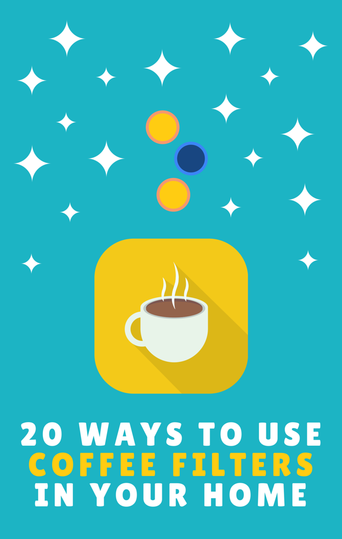 20 ways to use coffee filters in your home, and they have nothing to do with coffee.