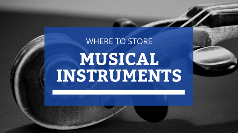 Where to Store a Musical Instrument