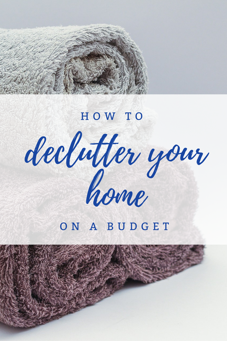 How to Declutter Your Home on a Budget