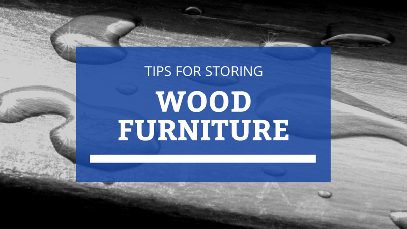 how to store wood furniture
