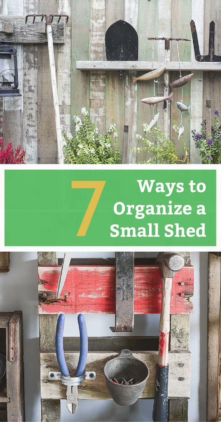 How to Organize a Shed With Limited Space