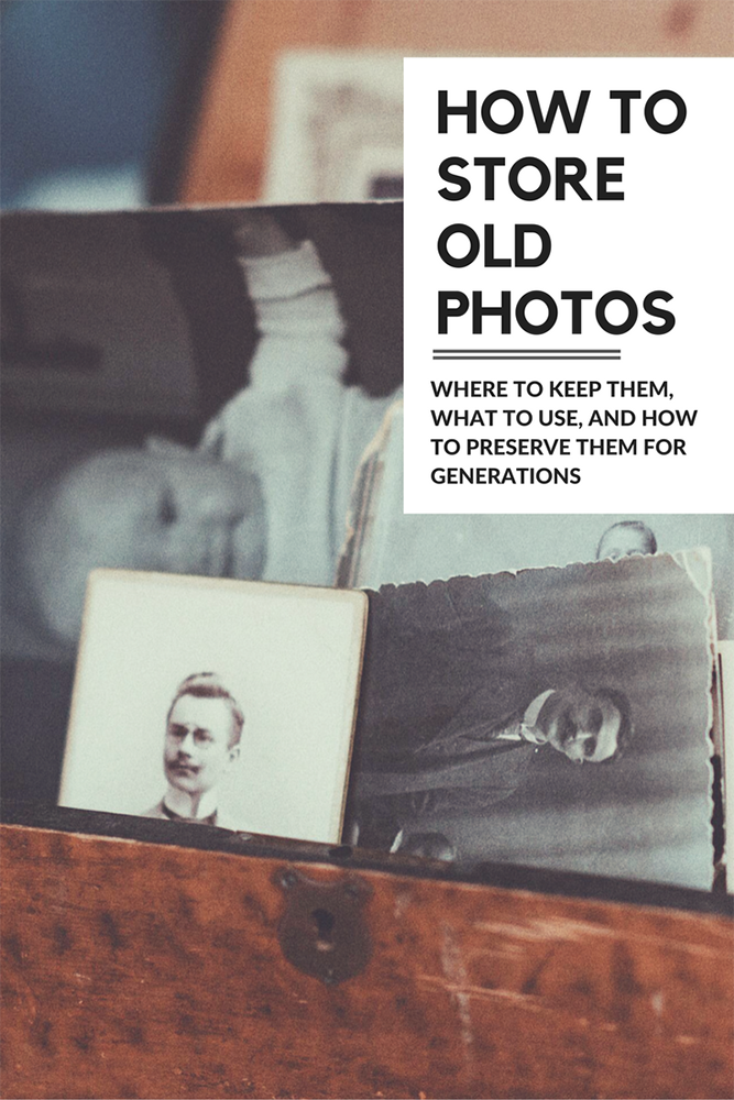 pinterest how to store old photos