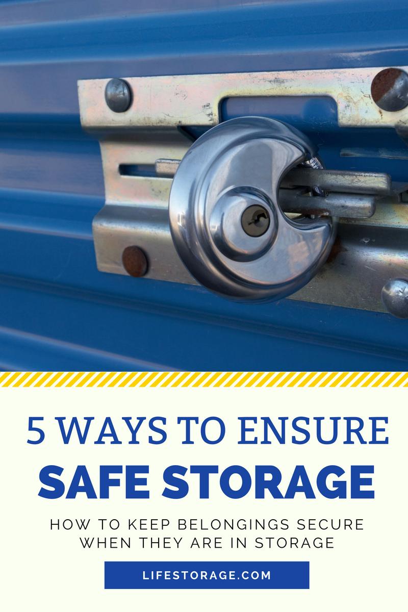 How to keep belongings safe in self storage