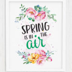 Spring is in the Air Wall Art Printable