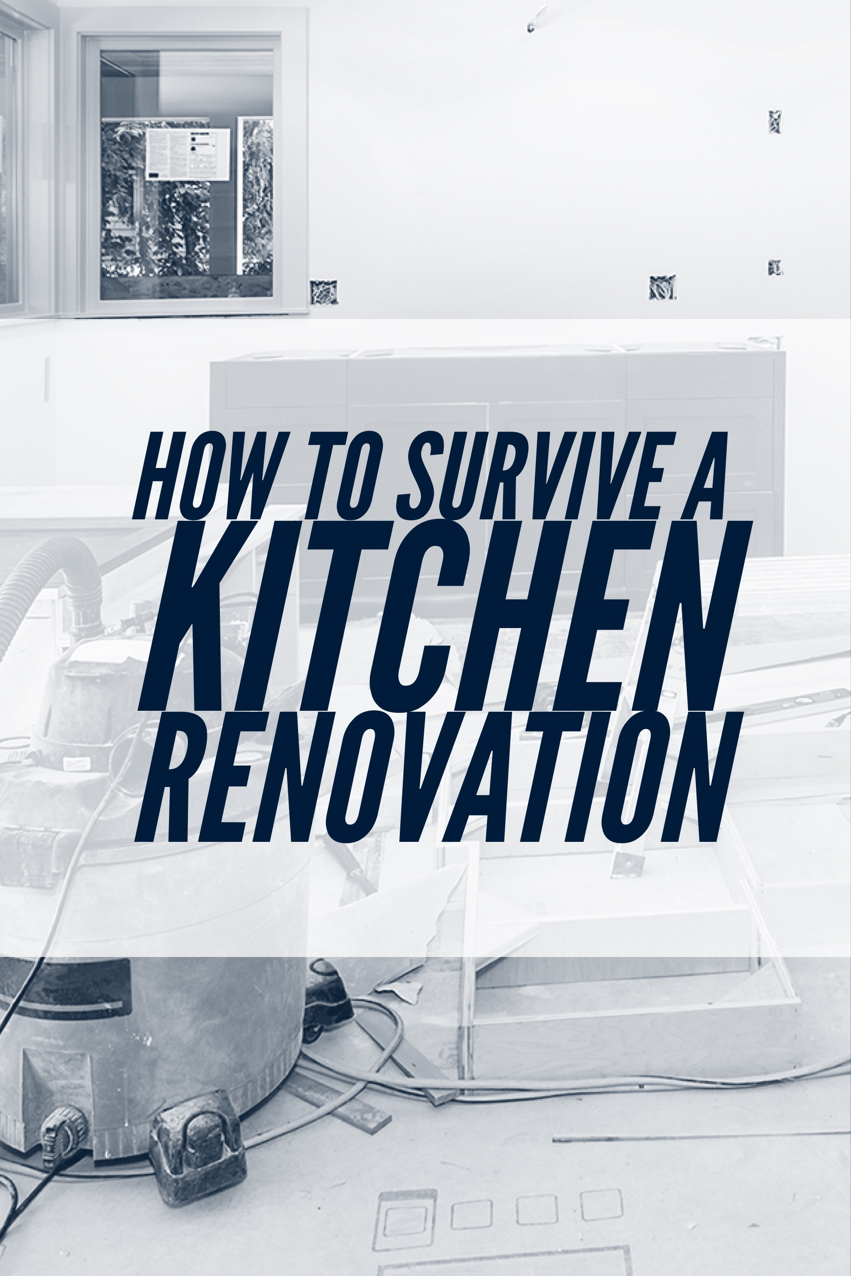 how to survive a kitchen renovation pin - cooking without a stove
