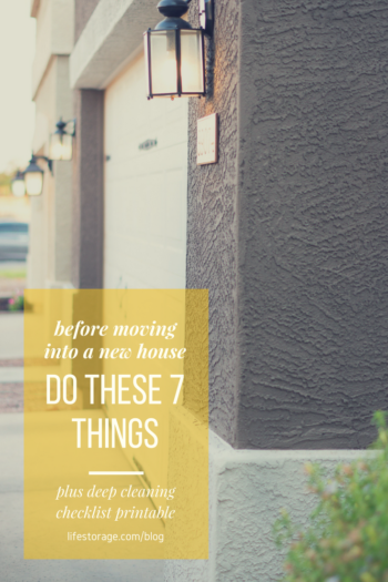 before moving into a new home do these 7 things plus free printable deep cleaning checklist download pin