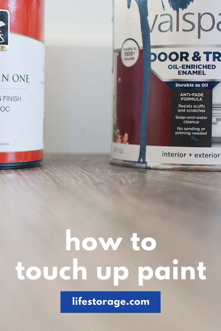 How to Touch Up Paint Lifestorage.com