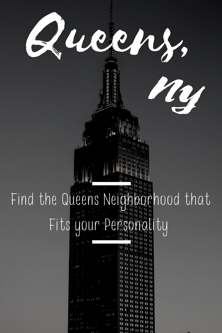 the best queens neighborhoods - find your fit based on your personality