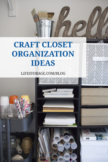 Pin - craft closet organization ideas on lifestorage.com blog