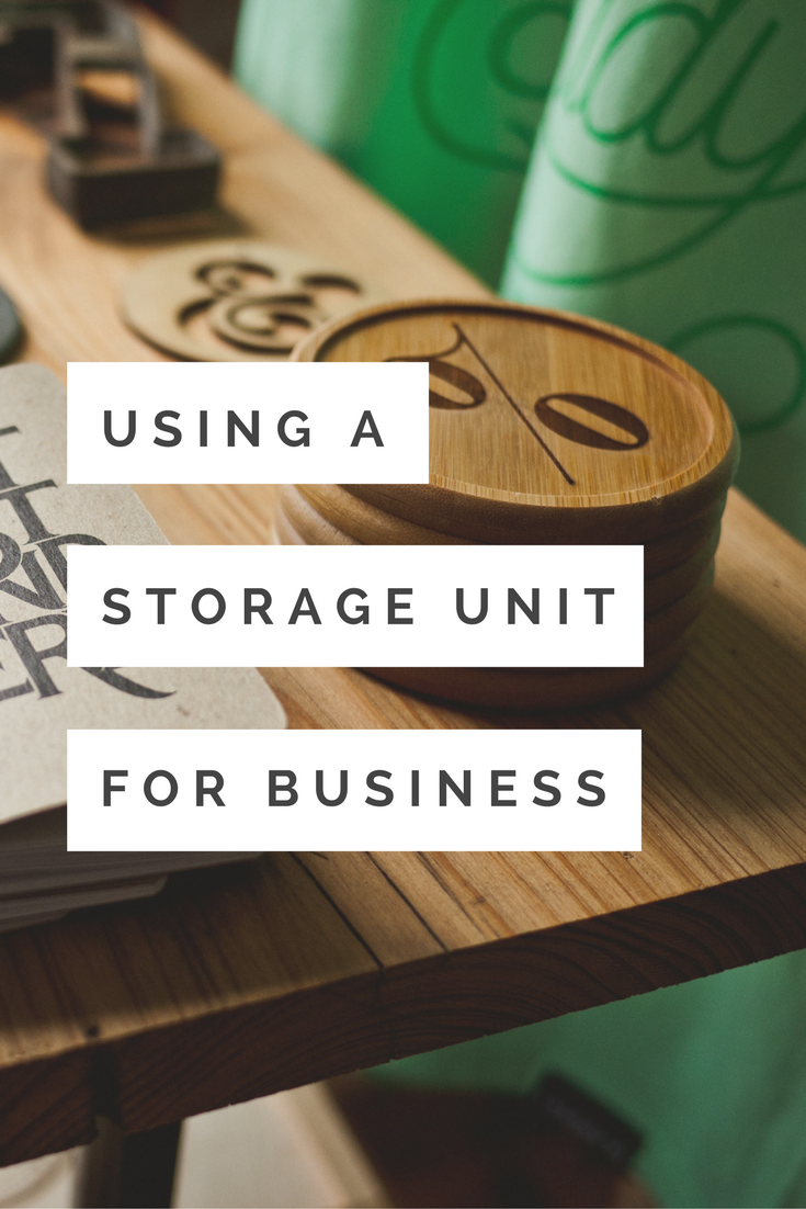 Using a storage unit for business