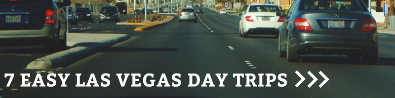 Button: Las Vegas Day Trips to Try