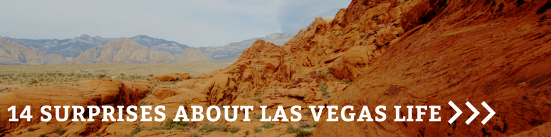 Button: Surprising Things to Know Before Moving to Las Vegas
