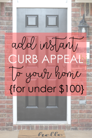 Curb Appeal Ideas that Cost Less Than $100 Dollars Altogether
