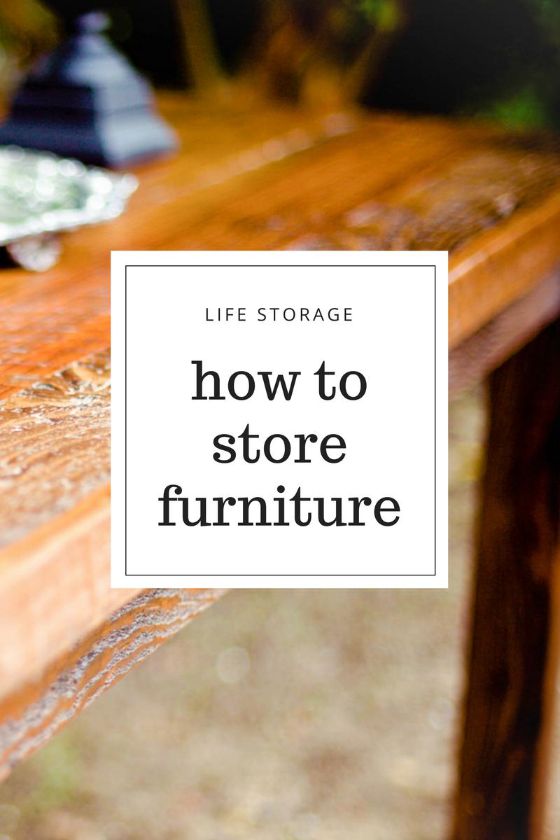Tips for storing furniture