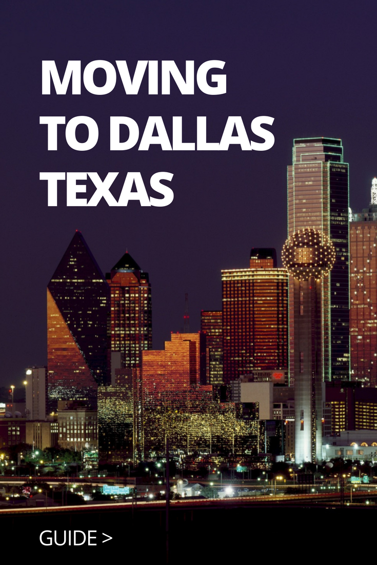 what you need to know about moving to Dallas TX