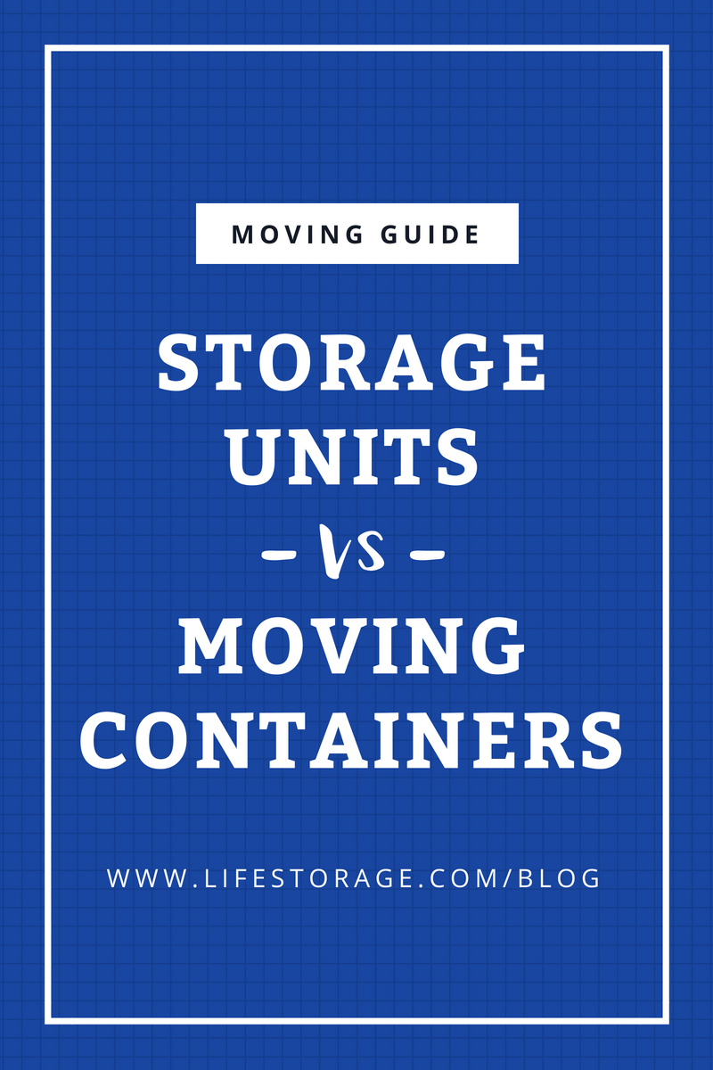 storage units vs moving containers