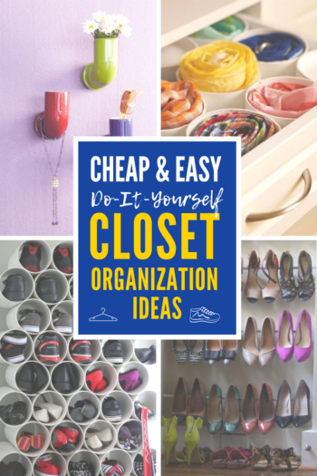 DIY closet organization ideas on a budget: 4 cheap and easy do-it-yourself organization tips