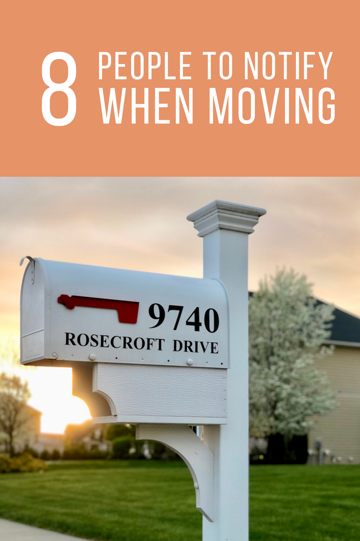 Who to Notify When Moving - 8 People and Places to Start